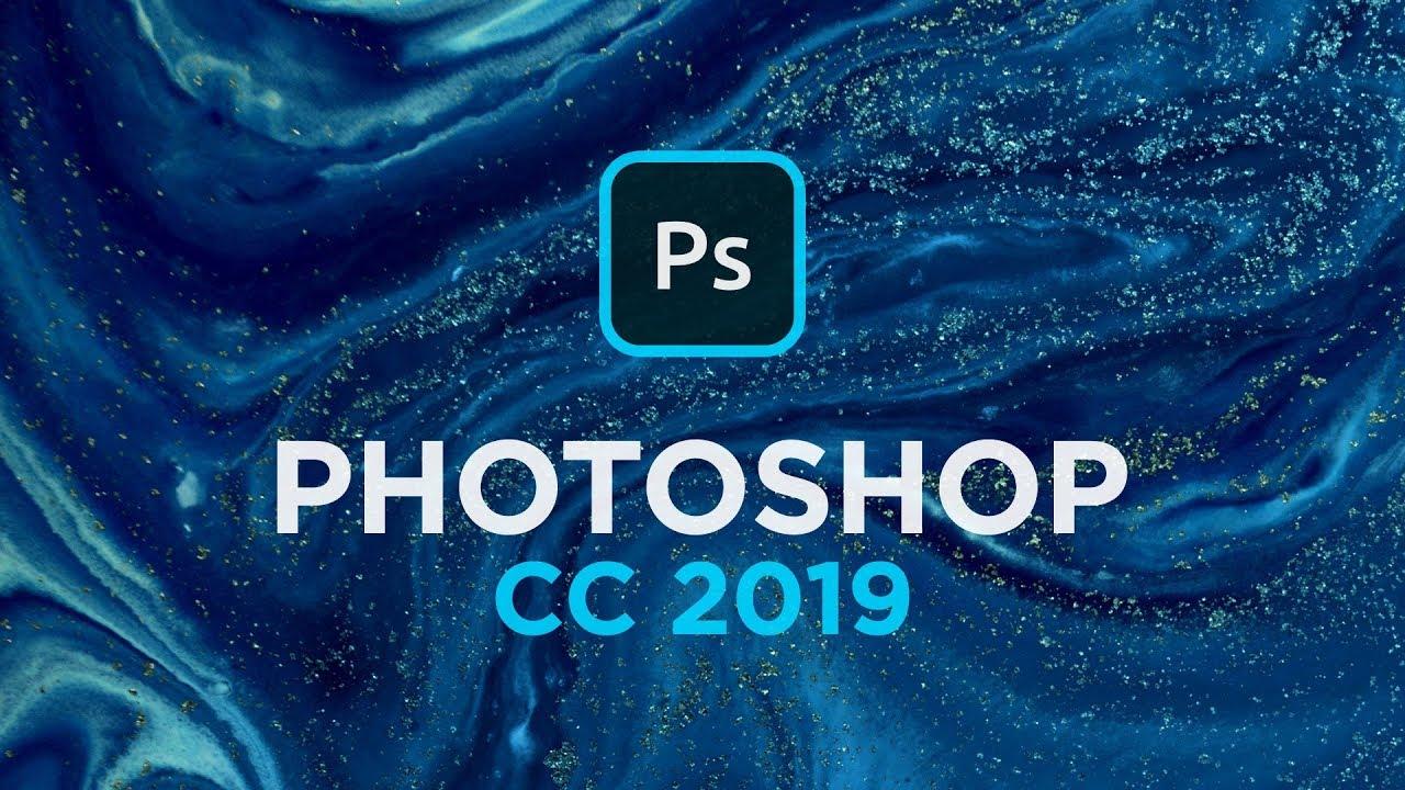 Cài đặt photoshop cc 2019 để trải nghiệm những tính năng mới hữu ích